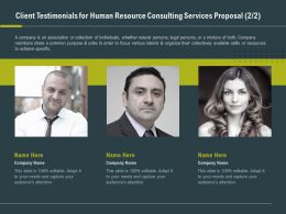 Client Testimonials For Human Resource Consulting Services Proposal Ppt Slide Guide
