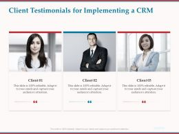 Client Testimonials For Implementing A CRM Ppt Powerpoint Presentation File