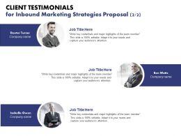 Client Testimonials For Inbound Marketing Strategies Proposal Ppt Powerpoint Aid