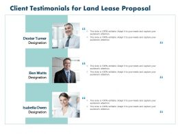 Client Testimonials For Land Lease Proposal Ppt Powerpoint Inspiration