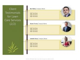 Client Testimonials For Lawn Care Services Ppt Powerpoint Inspiration
