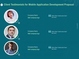 Client Testimonials For Mobile Application Development Proposal Ppt File Example