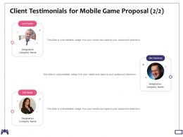 Client Testimonials For Mobile Game Proposal Designation Ppt Powerpoint Presentation Graphics