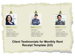 Client Testimonials For Monthly Rent Receipt Template Ppt Powerpoint Slides Examples