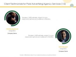 Client Testimonials For Paid Advertising Agency Services Communication Ppt Powerpoint Pictures
