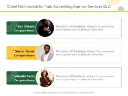 Client Testimonials For Paid Advertising Agency Services Teamwork Ppt Powerpoint Presentation Slides