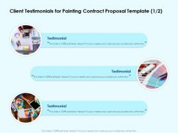 Client Testimonials For Painting Contract Proposal Template Ppt Powerpoint Show