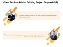 Client Testimonials For Painting Project Proposal L1679 Ppt Powerpoint Presentation Grid