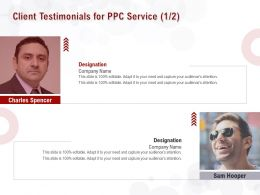 Client Testimonials For PPC Service L1561 Ppt Powerpoint Presentation Layout
