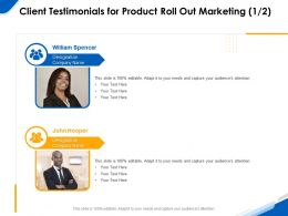 Client Testimonials For Product Roll Out Marketing R203 Ppt Powerpoint Picture