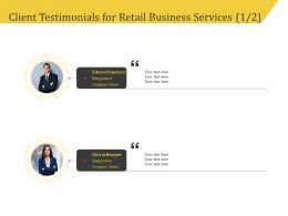 Client Testimonials For Retail Business Services R118 Ppt File Format Ideas