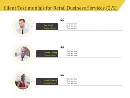 Client Testimonials For Retail Business Services R119 Ppt Model