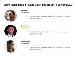 Client Testimonials For Retail Outlet Business Plan Services L1786 Ppt Powerpoint Gallery