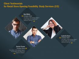 Client Testimonials For Retail Store Opening Feasibility Study Services L1780 Ppt Slides