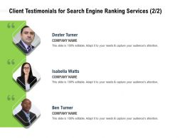 Client Testimonials For Search Engine Ranking Services Editable Ppt Powerpoint Presentation Images