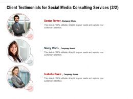 Client Testimonials For Social Media Consulting Services L1577 Ppt Powerpoint Images