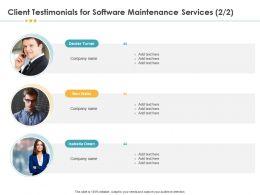 Client Testimonials For Software Maintenance Services R105 Ppt File Design