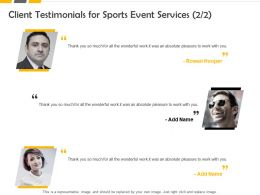 Client Testimonials For Sports Event Services Ppt Powerpoint Presentation Graphic