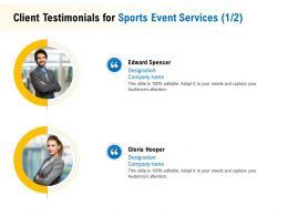Client Testimonials For Sports Event Services R118 Ppt Powerpoint Gallery Styles