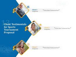 Client Testimonials For Sports Tournament Proposal Ppt Powerpoint Shape