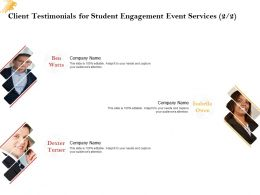 Client Testimonials For Student Engagement Event Services L1519 Ppt Powerpoint Styles