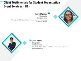 Client Testimonials For Student Organization Event Services R314 Ppt File Formats