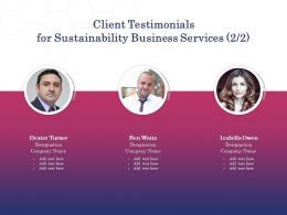 Client Testimonials For Sustainability Business Services L1701 Ppt Powerpoint Portrait