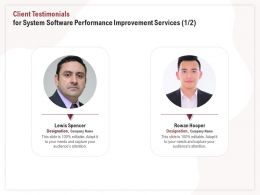 Client Testimonials For System Software Performance Improvement Services R279 Ppt Templates