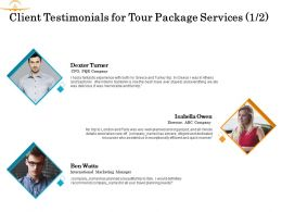 Client Testimonials For Tour Package Services Planning Ppt Powerpoint Presentation Icon