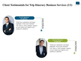 Client Testimonials For Trip Itinerary Business Services L1792 Ppt Powerpoint Examples