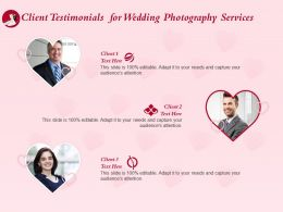Client Testimonials For Wedding Photography Services Ppt Powerpoint Presentation Deck