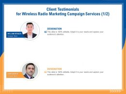 Client Testimonials For Wireless Radio Marketing Campaign Services R164 Ppt File