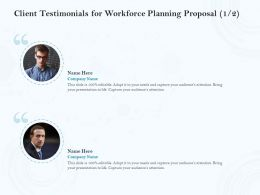 Client Testimonials For Workforce Planning Proposal L1437 Ppt Powerpoint Display