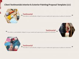 Client Testimonials Interior And Exterior Painting Proposal Template Ppt Powerpoint Presentation