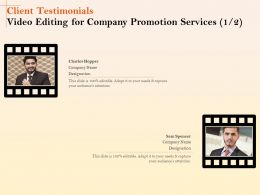 Client Testimonials Video Editing For Company Promotion Services R322 Ppt File Example