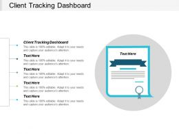 Client Tracking Dashboard Ppt Powerpoint Presentation Gallery Graphics Cpb