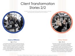 Client Transformation Stories N424 Powerpoint Presentation Objects