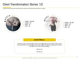 Client Transformation Stories Training Regimes Ppt Powerpoint Deck