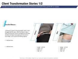 Client Transformation Stories Training Regimes Ppt Powerpoint Inspiration