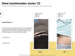 Client Transformation Stories Training Regimes Ppt Powerpoint Presentation Ideas Summary
