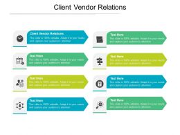 Client Vendor Relations Ppt Powerpoint Presentation Icon Slides Cpb