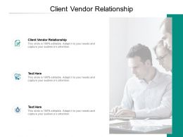 Client Vendor Relationship Ppt Powerpoint Presentation Inspiration Icons Cpb