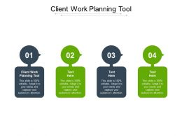 Client Work Planning Tool Ppt Powerpoint Presentation Icon Shapes Cpb