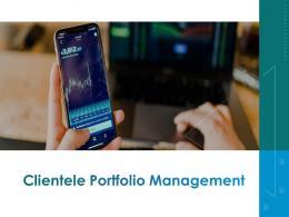 Clientele Portfolio Management Powerpoint Presentation Slides