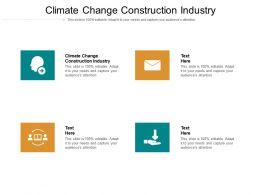 Climate Change Construction Industry Ppt Powerpoint Presentation Slides Portrait Cpb
