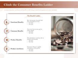 Climb The Consumer Benefits Ladder Emotional Ppt Show Portrait
