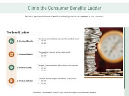 Climb The Consumer Benefits Ladder Ppt Powerpoint Graphics Pictures