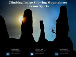 Climbing Image Showing Mountaineer Person Sports