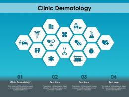 Clinic Dermatology Ppt Powerpoint Presentation Model Deck