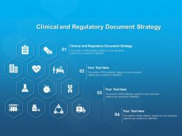 Clinical And Regulatory Document Strategy Ppt Powerpoint Presentation Inspiration Example